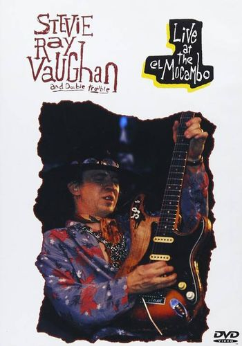 Stevie Ray Vaughan And Double Trouble Live At The El