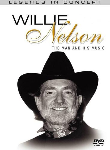 Willie Nelson The Man And His Music Dvd Amoeba Music