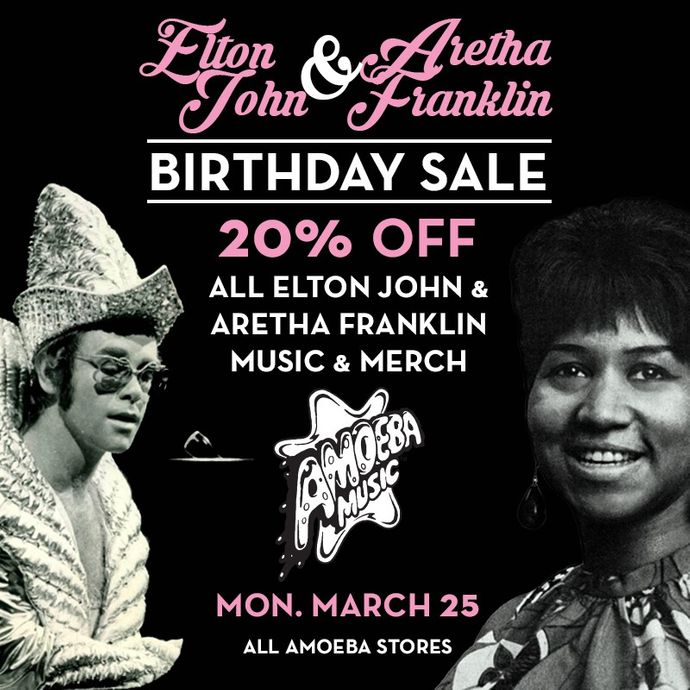 20% Off Elton John and Aretha Franklin Items Monday, March 25