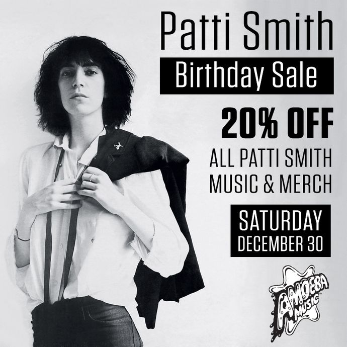 20% Off All Patti Smith Music & Merch at Our Stores December 30
