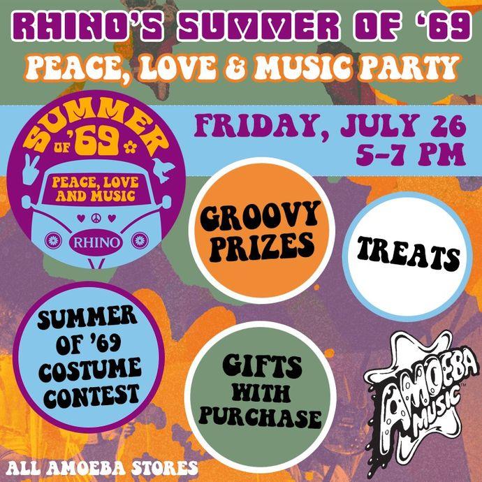 Amoeba Music - Rhino's Summer of '69 Peace, Love & Music