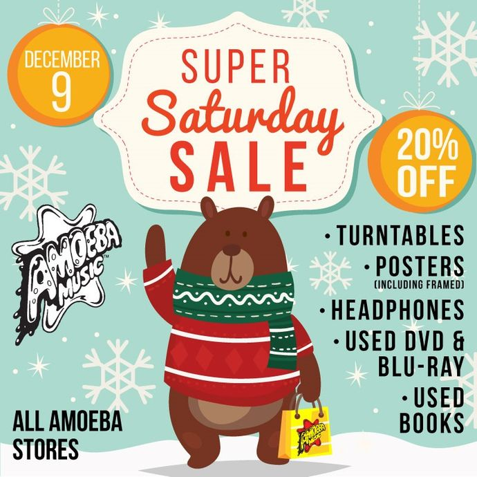 Super Saturday Sale at Our Stores Saturday, December 9