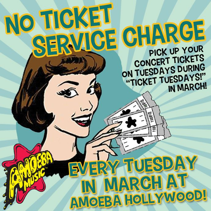 No Ticket Service Fees at Amoeba Hollywood Tuesdays in March