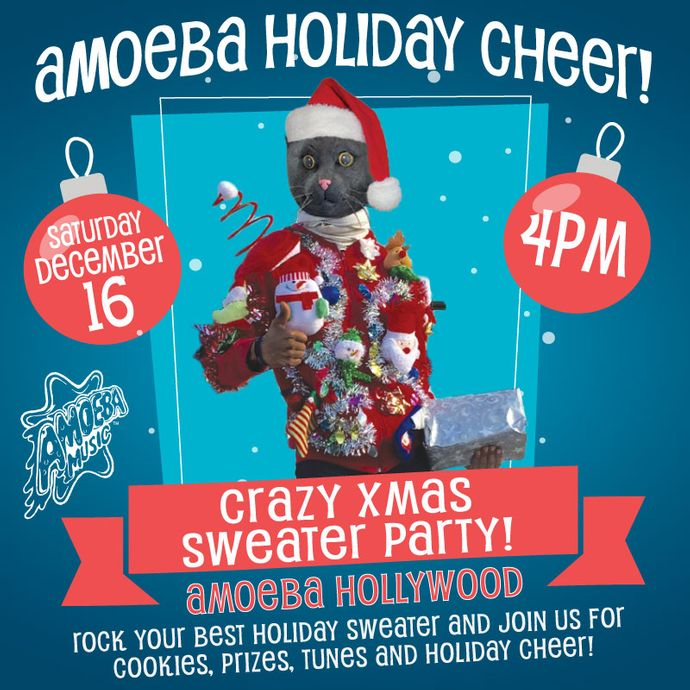 Crazy Christmas Sweater Party at Amoeba Hollywood Saturday, December 16